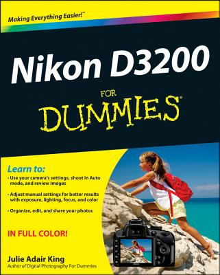 Nikon D3200 for Dummies By King, Julie Adair
